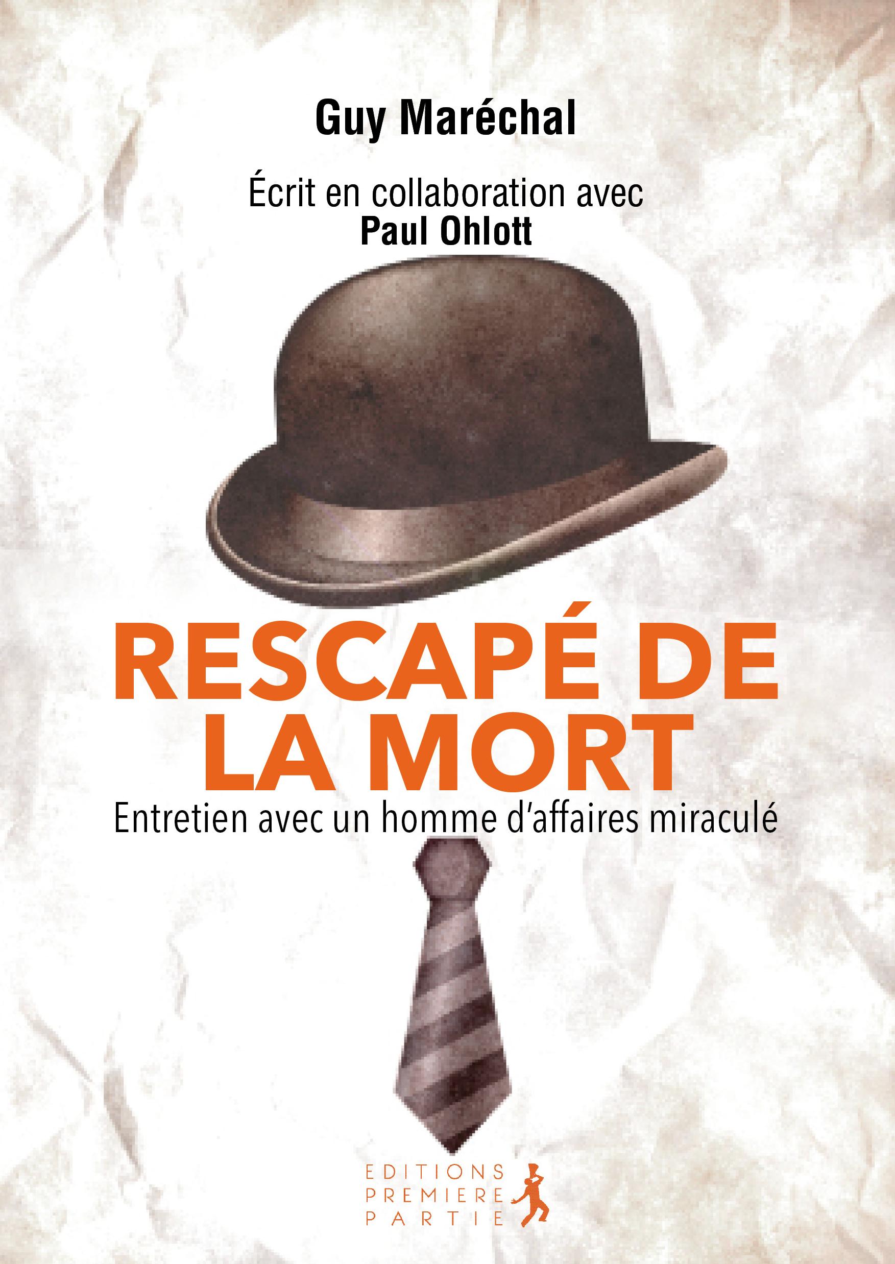 """Guy Maréchal """"Rescapé de la mort"""""""